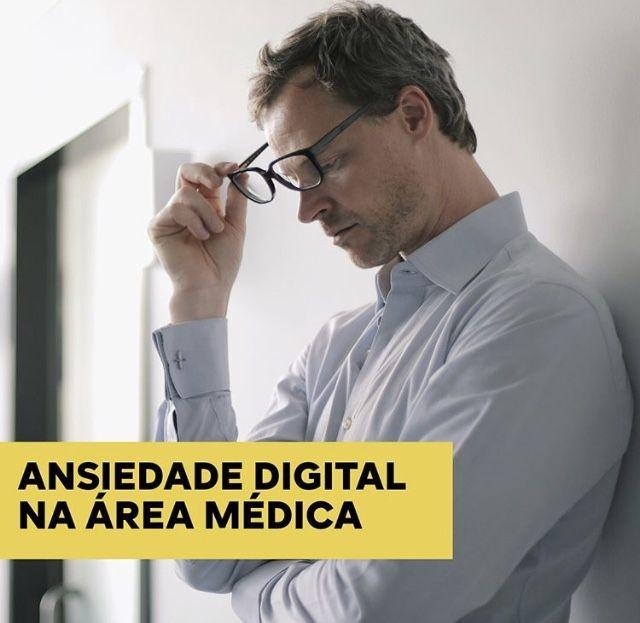 Ansiedade Digital na Medicina
